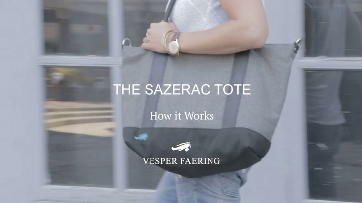 Personalize Your travel bag: The Sazerac Tote, How it Works