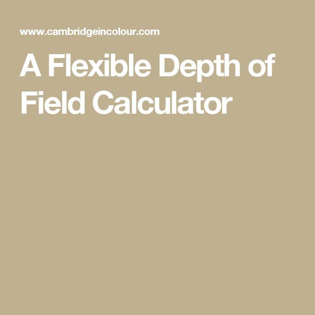 A Flexible Depth of Field Calculator