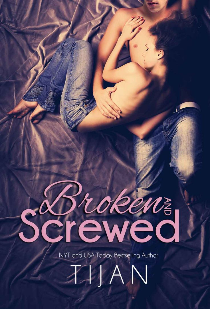 Broken And Screwed (the Bs Series Book 1)  Kindle Edition By Tijan