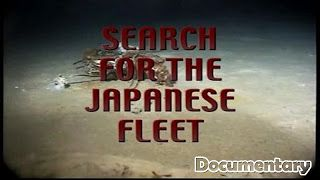 Underwater Videos by CVP: Search for the Japanese Fleet - Maritime Documentary