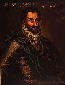 Charles Emmanuel (1562-1630) son of Emmanuel Philibert and Margaret of France. Married Catherine, daughter of Philip II of Spain and his wife Elizabeth of Valois (niece of Margaret of France)