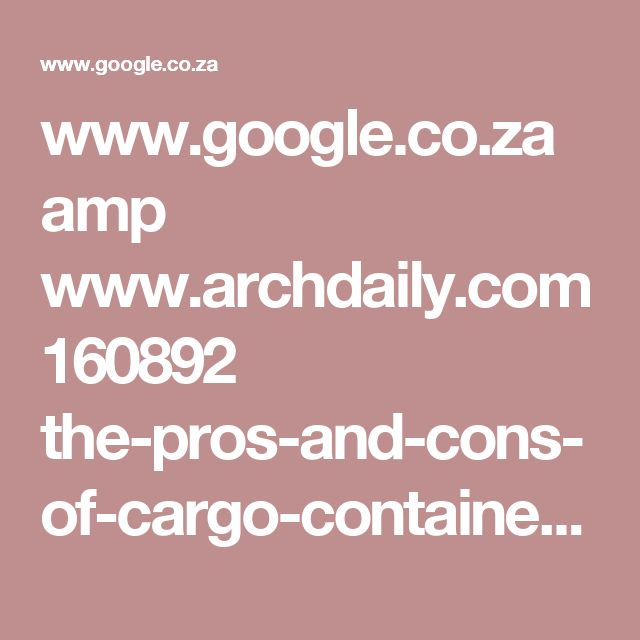 Top 25 ideas about cargo container on pinterest container house plans shipping container - Pros and cons of shipping container homes ...