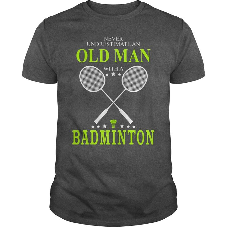 Never Underestimate An Old Man With A Badminton