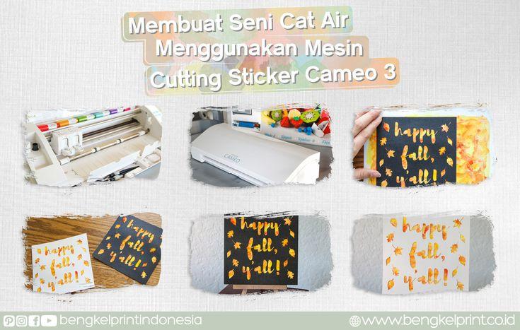 Membuat Seni Cat Air Menggunakan mesin Cutting Sticker Cameo 3 Berikut langkah – langkah pembuatannya beserta review dari beberapa fitur terbaru dari Cameo 3. Yuk simak ulasannya :  read more .. http://jual-cuttingsticker.com/membuat-seni-cat-air-menggunakan-mesin-cutting-sticker-cameo-3/