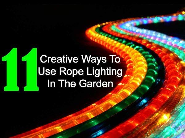 rope-lighting-043014.  11 Creative Ways to Use Rope Lighting in the Gardan