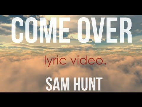 I Met A Girl | Sam Hunt | Lyrics on Screen! | [LYRICS] - YouTube