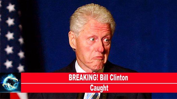 BREAKING! Bill Clinton Caught(VIDEO)!!! - YouTube