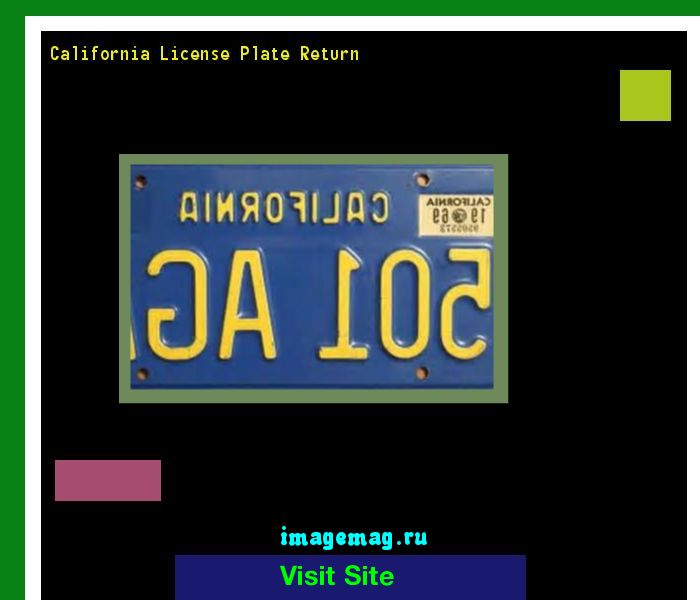 California license plate return 190826 - The Best Image Search