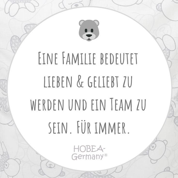 Eine Familie bedeutet lieben & geliebt zu werden und ein Team zu sein. Für imme… – HOBEA-Germany