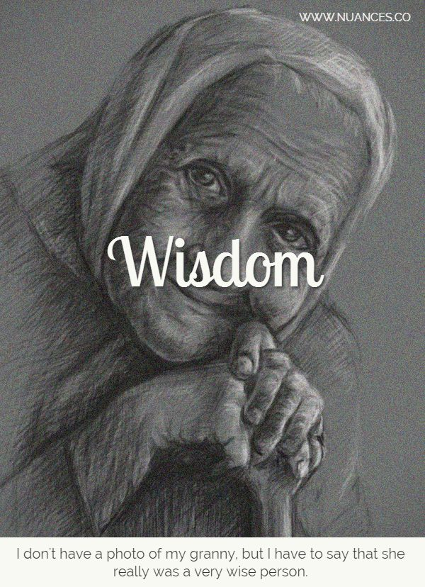 Do you think the same about your granny? #Nuances #Wisdom http://nuances.co/n/nuance/54eb0c8c0358514d339a3dc0