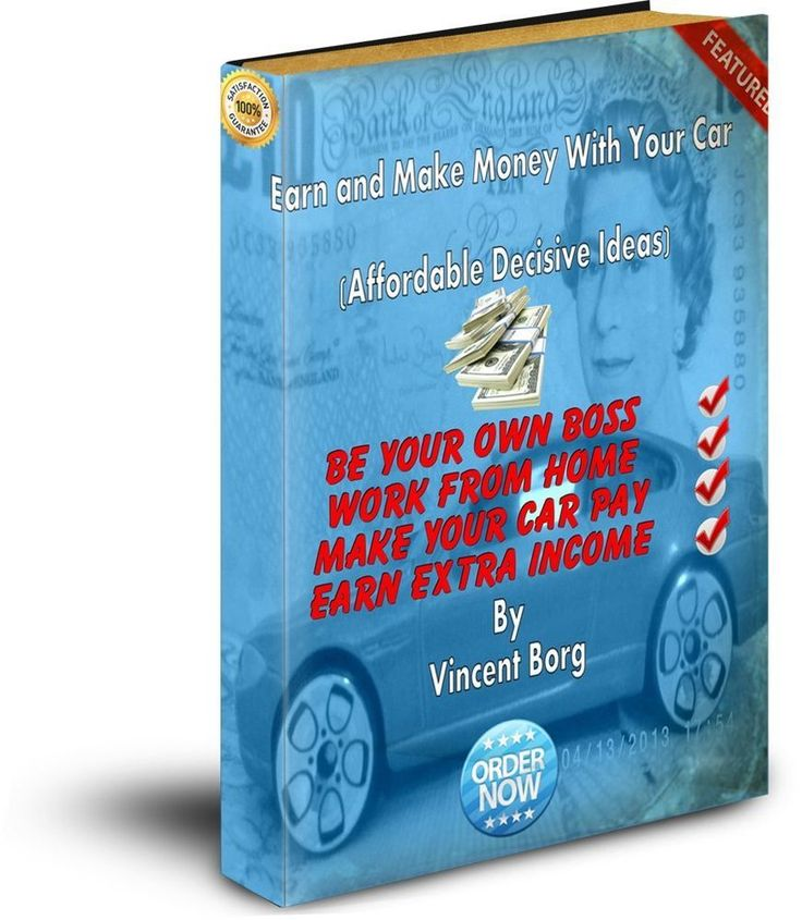 HOW TO EARN CASH WITH YOUR CAR