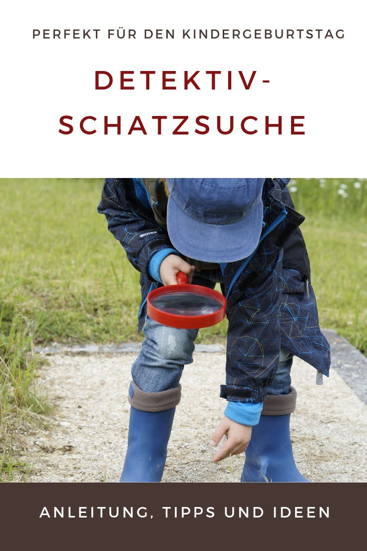 Detektiv-Schatzsuche am Kindergeburtstag: Tipps und Anleitung