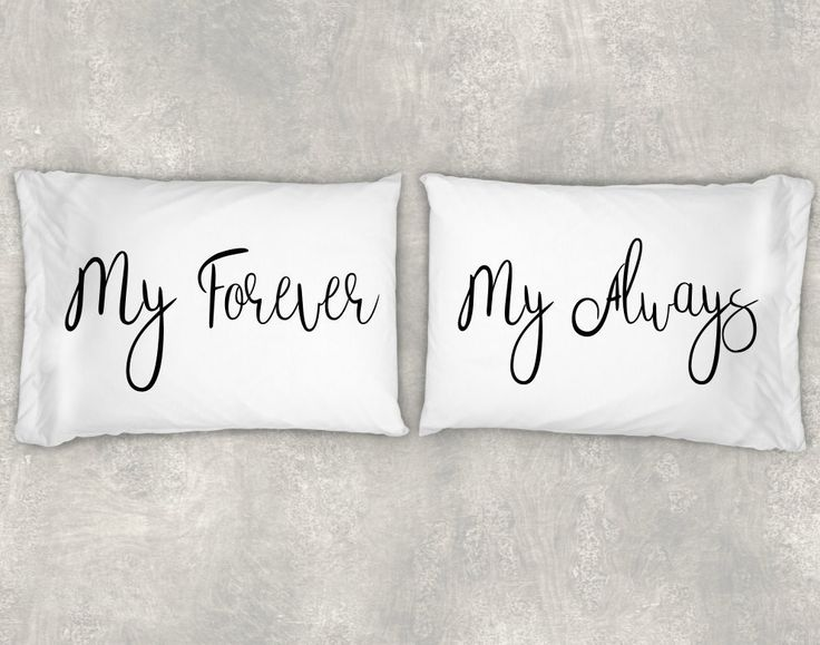 My Forever, My Always Pillow Case Set, Couples Pillow Case Set,Custom Pillow Case Set, Beautiful Personalized Pillow Cases, Valentine's Day!