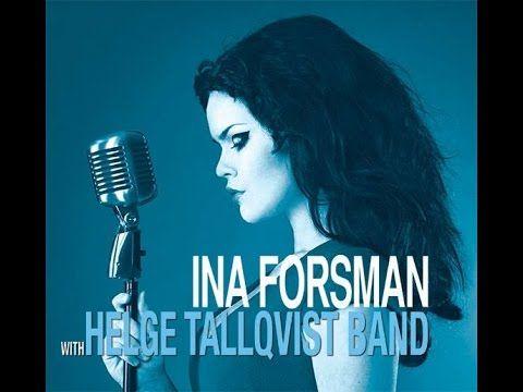 Ina Forsman & Helge Tallqvist Band (FIN) - YouTube