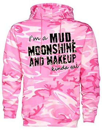 Southern Sisters Designs - Mud Moonshine and Makeup Hoodie, $32.95 (http://www.southernsistersdesigns.com/mud-moonshine-and-makeup-hoodie/)