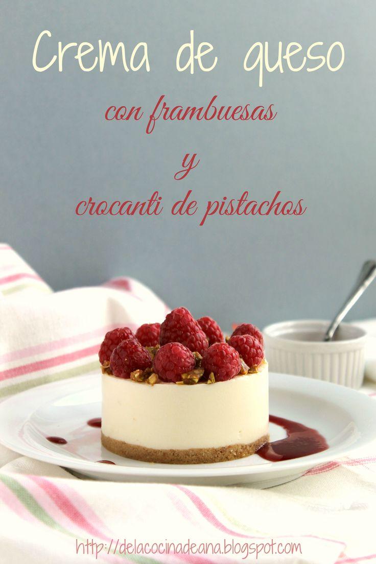 Crema de queso con frambuesas y crocanti de pistachos http://delacocinadeana.blogspot.com