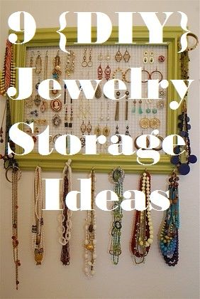 repurposing anything into jewelry organizer!  9 fun jewelry organization ideas