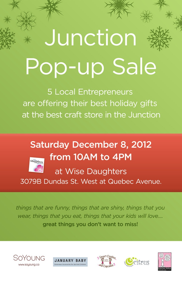 Saturday December 8, 2012  10AM to 4PM  Wise Daughters  3079B Quebec Ave  in the Junction    Would love to see you there!
