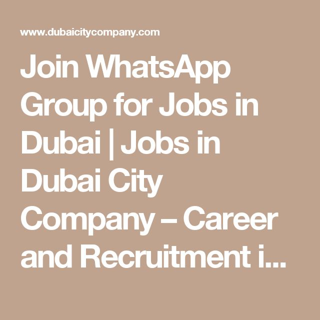 Join WhatsApp Group for Jobs in Dubai | Jobs in Dubai City Company – Career and Recruitment in UAE