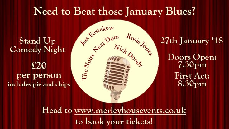 Just a few weeks until some very funny comedians take the stage at Merley House for our comedy night at the end of January! We'll have comedy from Rosie Jones, Nick Doody, The Noise Next Door and Jessica Fostekew!