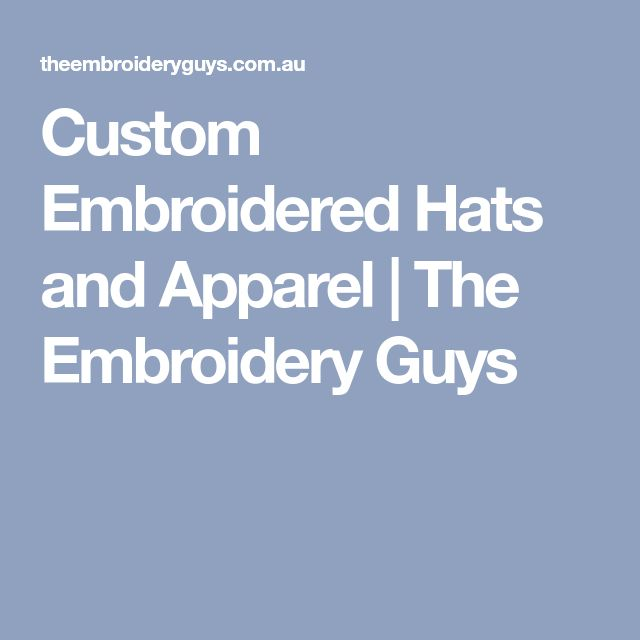 Custom Embroidered Hats and Apparel   The Embroidery Guys