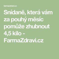 Snídaně, která vám za pouhý měsíc pomůže zhubnout 4,5 kilo - FarmaZdravi.cz