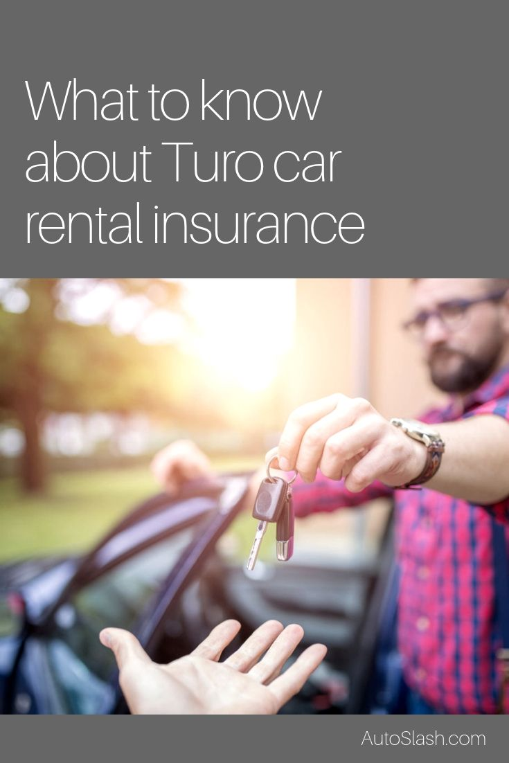 Renting A Car Through Turo Be Aware Of Your Insurance Options