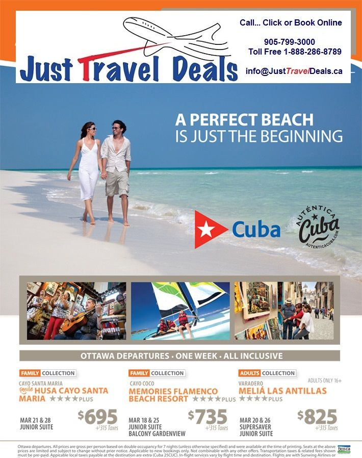 Great Cuba Vacation Deals from $695 - Ottawa departures Call 1-888-286-8789 or visit www.JustTravelDeals.ca