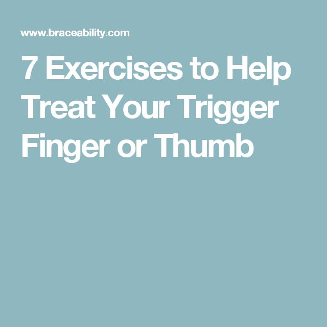How to treat trigger thumb