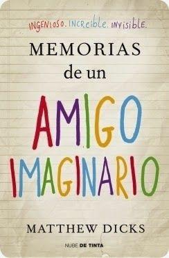 Memorias de un amigo imaginario (Mathew Dicks)
