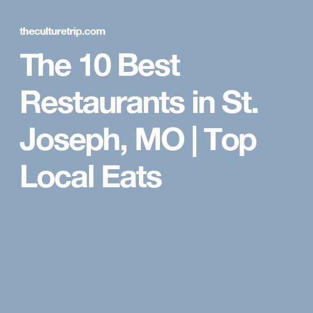 The 10 Best Restaurants in St. Joseph, MO | Top Local Eats