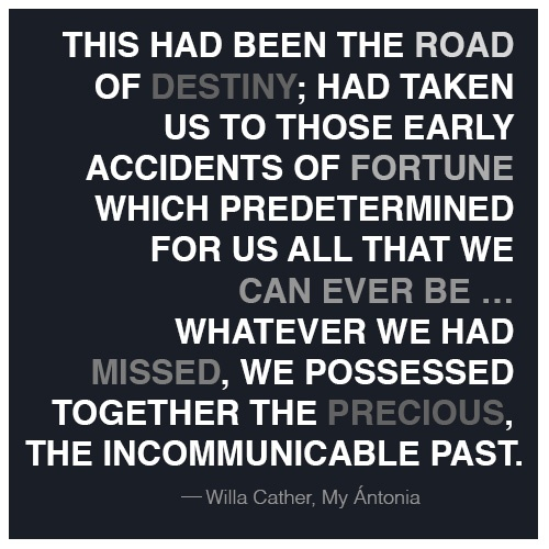my antonia quotes My antonia study guide contains a biography of willa cather, literature essays, a complete e-text, quiz questions, major themes, characters, and a full summary and analysis.