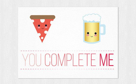 Pizza & Beer You Complete Me Anniversary card - Greeting card  PDF DIY Printable 6x4 inch - Happy Valentine's Day - Funny Valentine's card