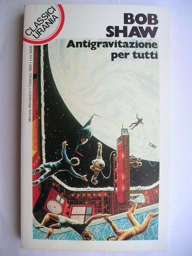 """The novel """"Vertigo"""", reprinted in 1991 with the title """"Terminal Velocity"""", by Bob Shaw was published for the first time in 1978. Cover art by Eggleton for an Italian edition. Click to read a review of this novel!"""