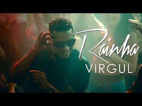 VIRGUL - Rainha [Official Music Video] - YouTube