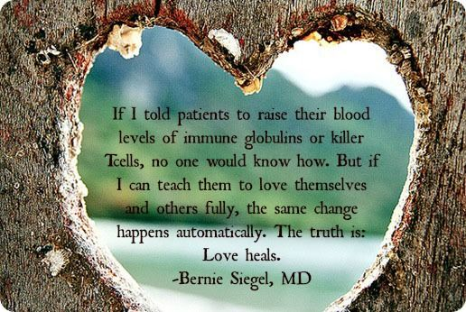 Bernie Siegel MD quote | Energy Healing Homeopathy