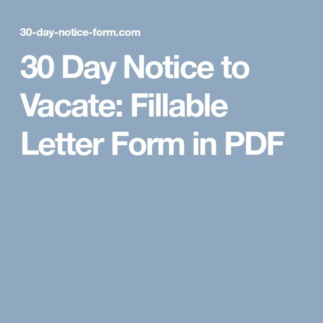 30 Day Notice To Vacate: Fillable Letter Form In PDF