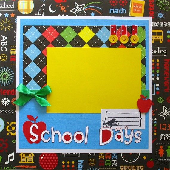 Premade Scrapbook Page 12x12 School Days