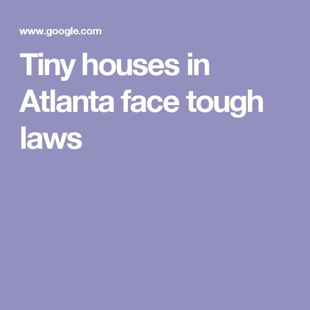 Tiny houses in Atlanta face tough laws