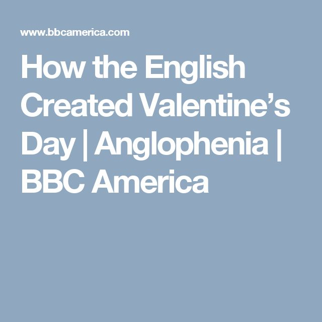 How the English Created Valentine's Day | Anglophenia | BBC America
