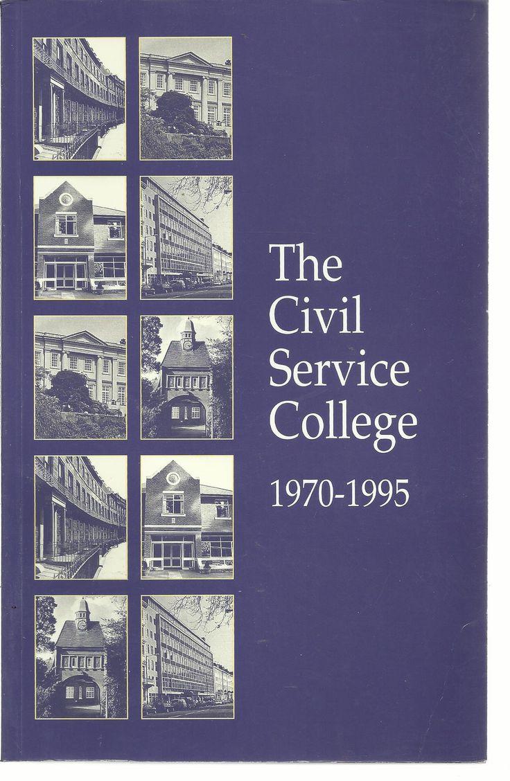 The Civil Service College 1970 1995. Sunningdale Park