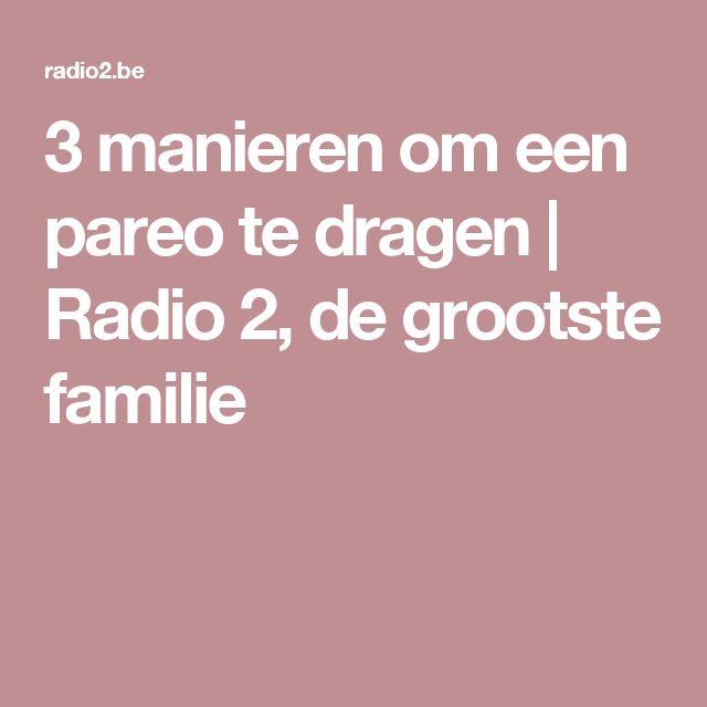 3 manieren om een pareo te dragen  | Radio 2, de grootste familie