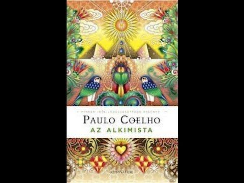 Paulo Coelho: Az Alkimista 1.rész - YouTube