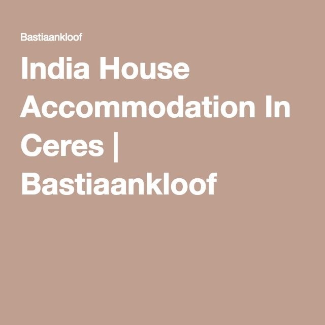 India House Accommodation In Ceres | Bastiaankloof