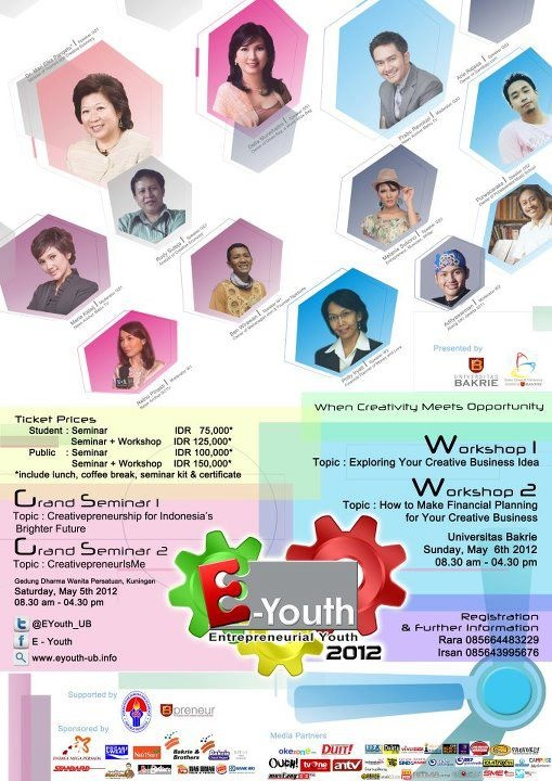 Entrepreneurial Youth 2012 |  Annual Event; Seminar, Workshop, and Real Business Competition held by BEM Universitas Bakrie, further info ---> www.eyouth-ub.info