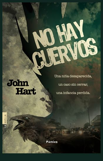 Diseño e ilustración que he realizado para la cubierta del thriller No hay cuervos de John Hart editada en octubre de 2014 en el sello La Huella de Ediciones Pàmies