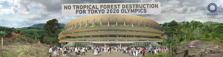 Japan\'s Tokyo 2020 Olympics stadium construction is fast becoming embroiled in controversy with the discovery that unsustainable tropical forest products are being used in the construction of the National Stadium.  Japan\'s failure to adopt suitable regulations in relation to the procurement of timber products is contributing to the destruction of the precious last forests in places like Sarawak and the Heart Of Borneo. Amongst the products we have identified is plywood from Shin Yan...