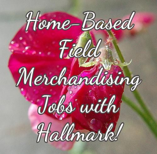 Home-Based Field Merchandising Jobs with Hallmark!