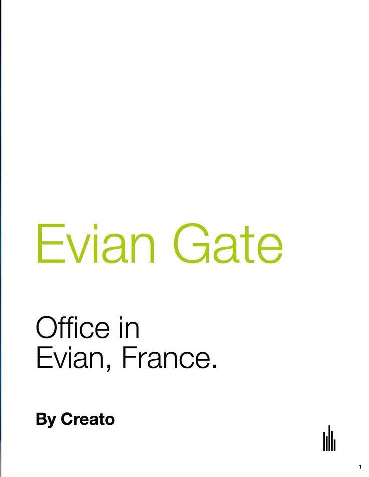 Evian Gate #office #project #modern
