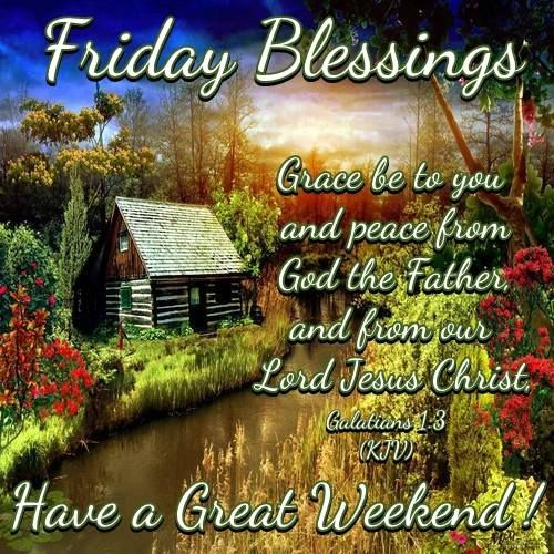 Have A Blessed Friday Everyone 775 best images about ...